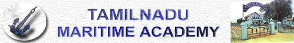 Tamilnadu Maritime Academy .